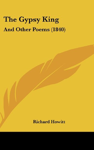 The Gypsy King: And Other Poems (1840)