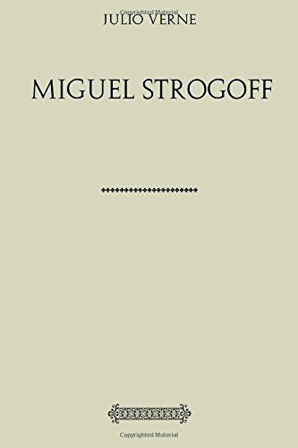 Colección Verne. Miguel Strogoff por Julio Verne