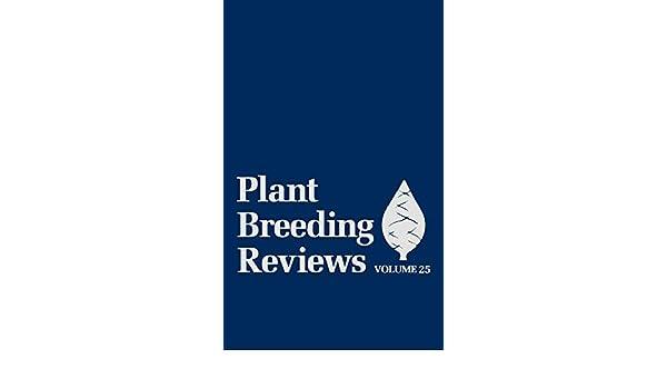 Plant Breeding Reviews (Volume 25)