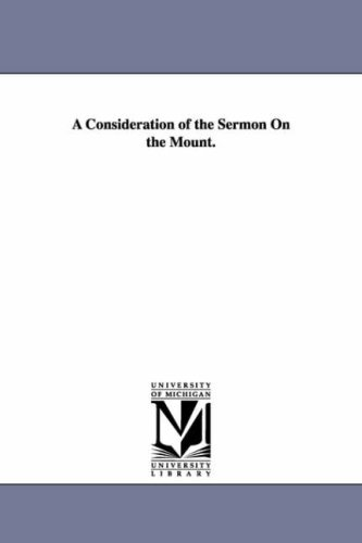 A Consideration of the Sermon On the Mount.