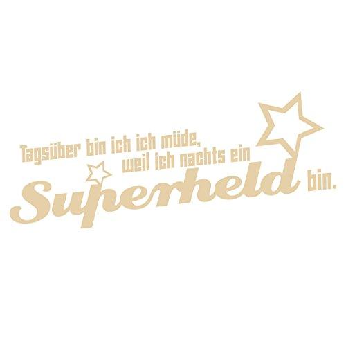WANDKINGS Wandtattoo - Tagsüber bin ich müde, weil ich nachts ein Superheld bin. (mit 2 Sternen) - 170 x 71 cm - Beige - Wähle aus 5 Größen & 35 Farben