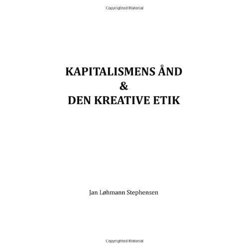 Kapitalismens ånd & den kreative etik