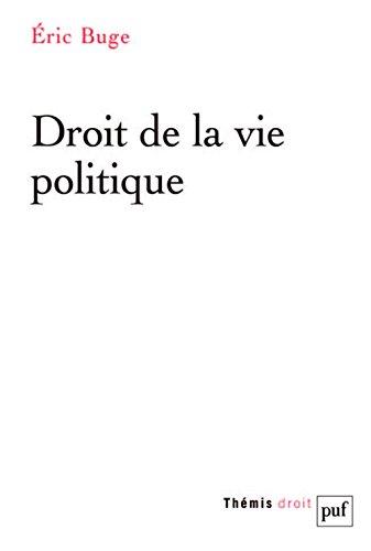 Droit de la vie politique par Eric Buge