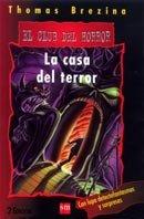 La casa del terror (El club del horror) por Thomas Brezina
