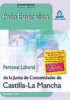 Peón Especialista. Personal Laboral De La Junta De Comunidades De Castilla-La Mancha. Temario Y Test