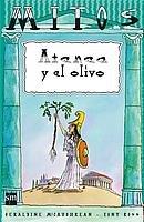 Atenea y el olivo: La diosa más bella / Casandra, la adivina (Mitos)