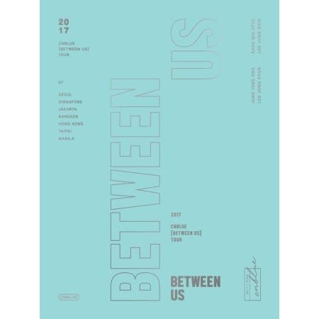 2017 Cnblue (Between Us) Tour DVD (Dvd Cnblue)