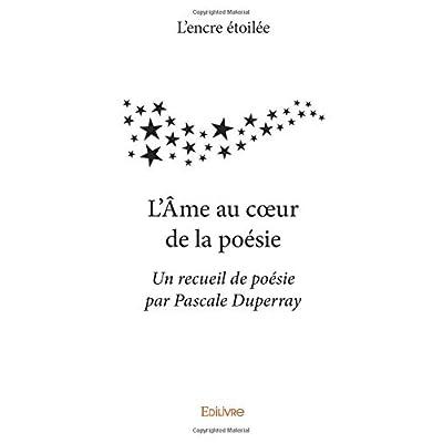 L'Âme au cœur de la poésie