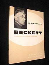 Beckett l'enfer à notre portée. par Beckett . - Perche Louis .