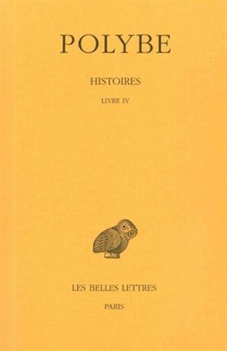 Histoires, tome 4 : Livre IV par Polybe