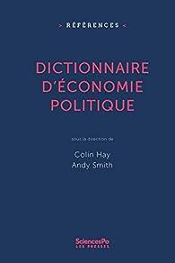 Dictionnaire d'économie politique par Colin Hay