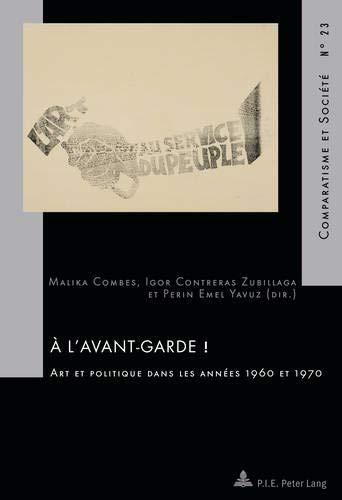 A l'avant-garde ! : Art et politique dans les années 1960 et 1970