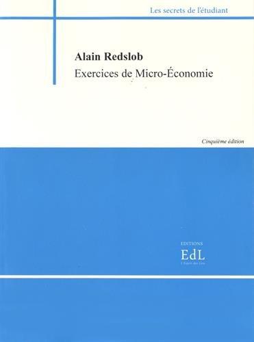 Exercices de microéconomie par Alain Redslob
