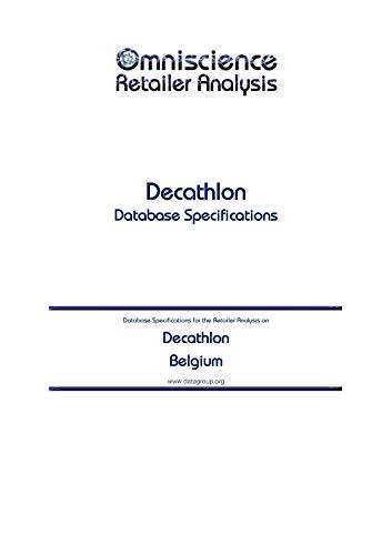 Decathlon - Belgium: Retailer Analysis Database Specifications (Omniscience Retailer Analysis - Belgium Book 26550) (English Edition)
