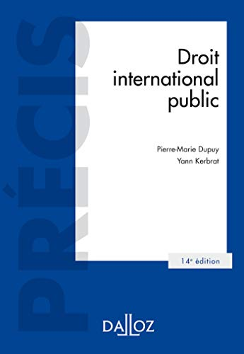 Droit international public - 14e éd. par Pierre-Marie Dupuy
