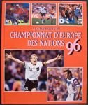 Le grand livre du Championnat d'Europe des Nations 96...