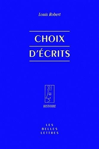 Choix d'écrits par Louis Robert