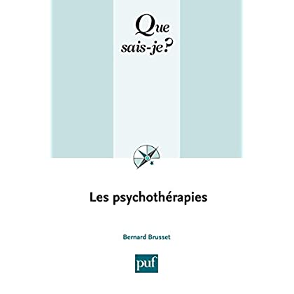 Les psychothérapies: « Que sais-je ? » n° 480