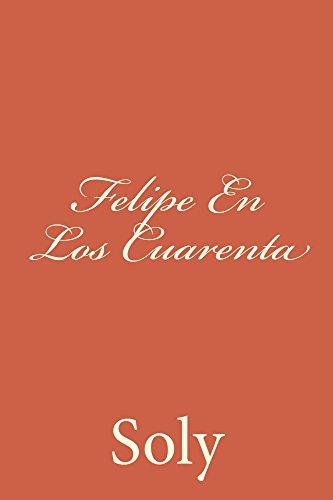 Felipe En Los Cuarenta
