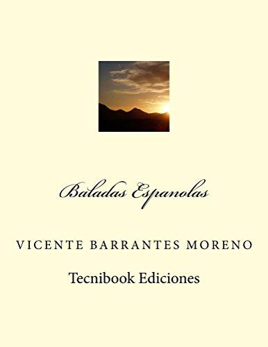 Baladas Espanolas por Vicente Barrantes Moreno
