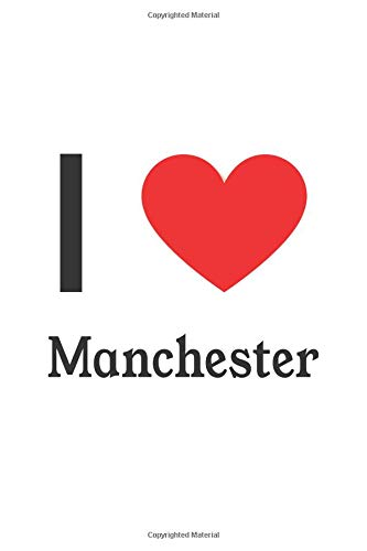 I Love Manchester: Manchester Designer Notebook (Manchester Lonely Planet)