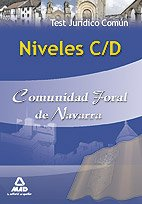 Niveles C/D Comunidad Foral De Navarra. Test Jurídico Común.