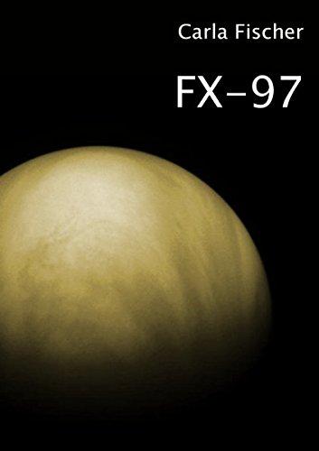 Buchseite und Rezensionen zu 'FX-97' von Carla Fischer