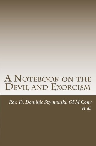 A Notebook on the Devil and Exorcism