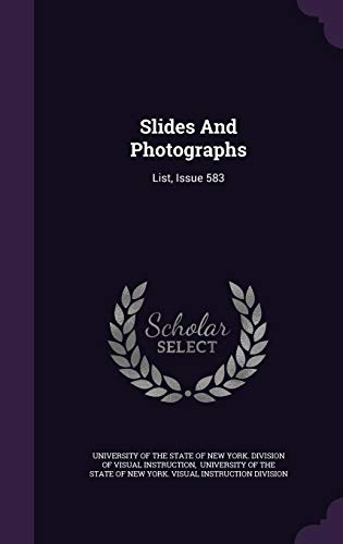 Slides And Photographs: List, Issue 583