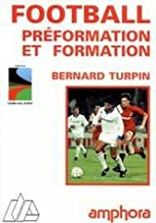 FOOTBALL. Préformation et formation