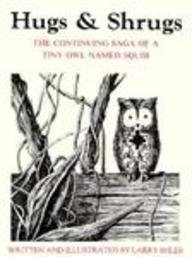 Hugs and Shrugs: The Continuing Saga of Squib by Larry Shles (1-Sep-1989) Paperback