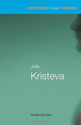 julia-kristeva-essential-guides-for-literary-studies-routledge-critical-thinkers