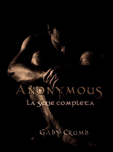 Anonyous: La serie completa (Italian Edition)