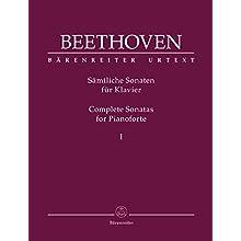 Sämtliche Sonaten für Klavier I. Spielpartitur, Sammelband, Urtextausgabe. Ludwig van Beethoven. Sämtliche Sonaten für Klavier 1 ; BÄRENREITER URTEXT