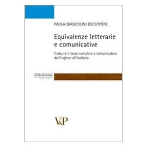 Equivalenze letterarie e comunicative. Tradurre il