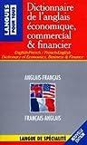 Dictionnaire De l'Anglais Economique, Commercial Et Financier by Jean-Pierre Berman (1995-07-01)