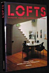 Lofts : Espaces pour un nouvel art de vivre par Suzanne Slesin
