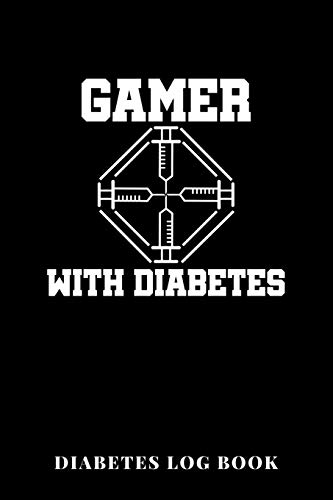 Gamer With Diabetes Diabetes Log Book: 6x9 Diario De Diabetes O Diario De Azúcar En Sangre De 1 Año / 53 Semanas. Diabetes Journal Como Organizador, ... Glucosa Y Diario Médico En Forma Preimpresa.
