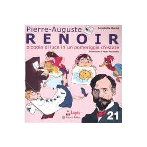 Renoir. Pioggia di luce in un pomeriggio d'estate