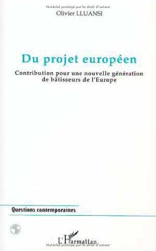 Du projet europeen contribution pour une nouvelle gene
