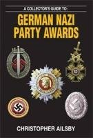 Collector's Guide to German Nazi Party Awards (Party Thema Awards)