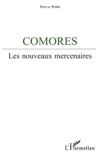 Comores : les nouveaux mercenaires