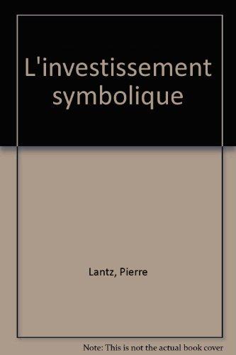 L' investissement symbolique