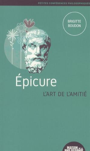 Epicure, l'art de l'amiti