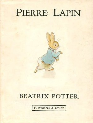 L'Histoire De Pierre Lapin par Beatrix Potter