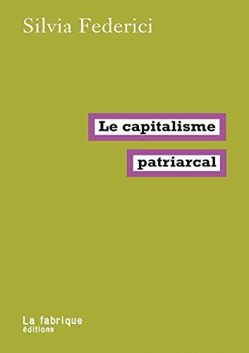 Le capitalisme patriarcal par  (Poche - Apr 19, 2019)
