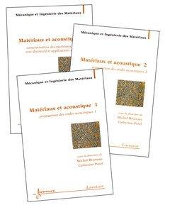 Matériaux et acoustique (en 3 volumes, Traité MIM, série alliages métalliques) par Michel Bruneau