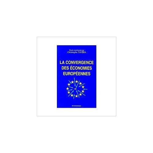 La convergence des économies européennes de Christophe Tavera ( 1999 )