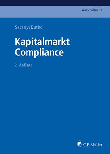 Kapitalmarkt Compliance (C.F. Müller Wirtschaftsrecht)