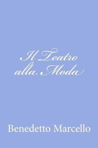 Il Teatro alla Moda por Benedetto Marcello